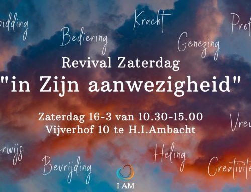 Revival zaterdag – In Gods Aanwezigheid
