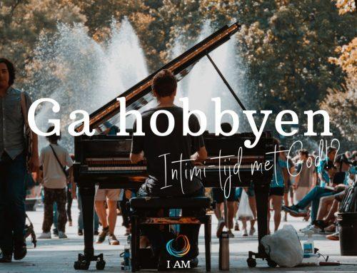 Ga hobbyen!