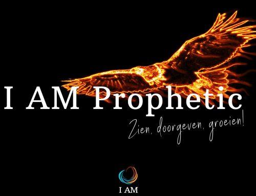 I AM Prophetic