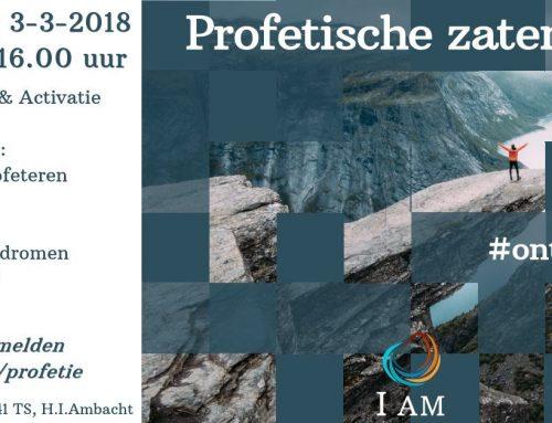 Profetische zaterdag – 3 maart 2018 – Hendrik-Ido-Ambacht